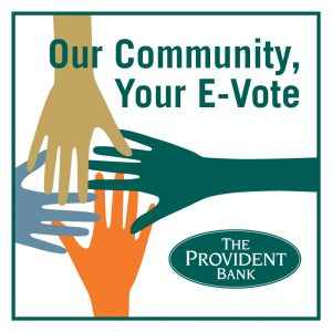 "The Provident Bank's ""Our Community, Your E-Vote"""